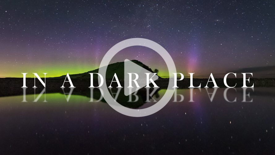 New Time Lapse Film - In A Dark Place